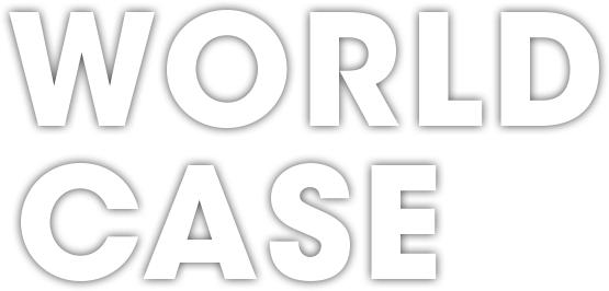 WORLD CASE